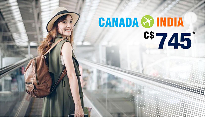 SUMMER TRAVEL DEALS : CANADA TO INDIA ROUND TRIP STARTS FROM C$745*